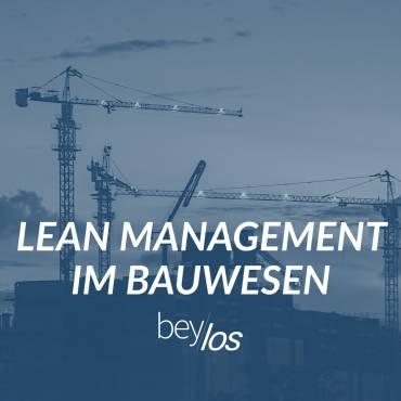 LEAN Management im Bauwesen