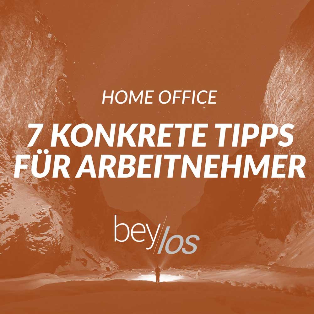 Corona Home Office - 7 Tipps für Arbeitnehmer