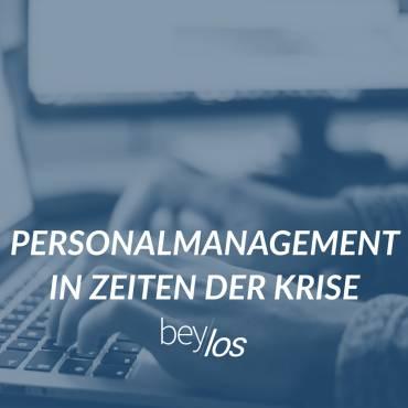 Umfrage: Personalmanagement in Zeiten der Krise