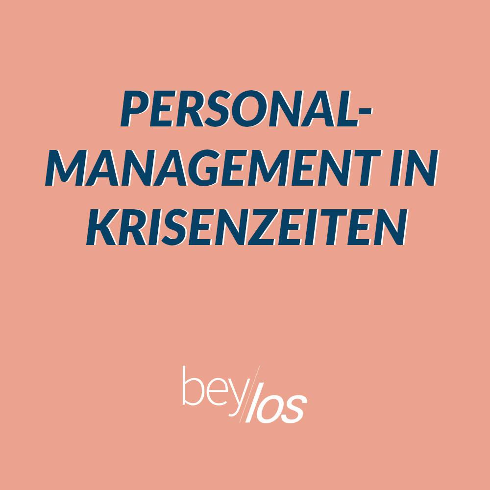 Umfrage: Personalmanagement in Krisenzeiten