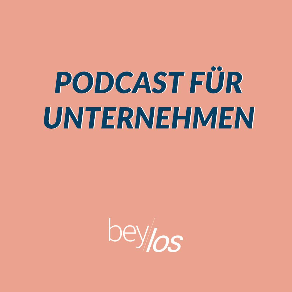 Der Podcast für Unternehmen – Vorteile des Hypes richtig nutzen