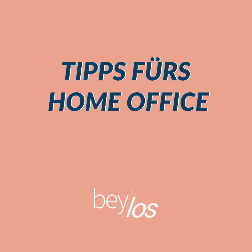 Tipps rund ums Home Office – unser Resümee