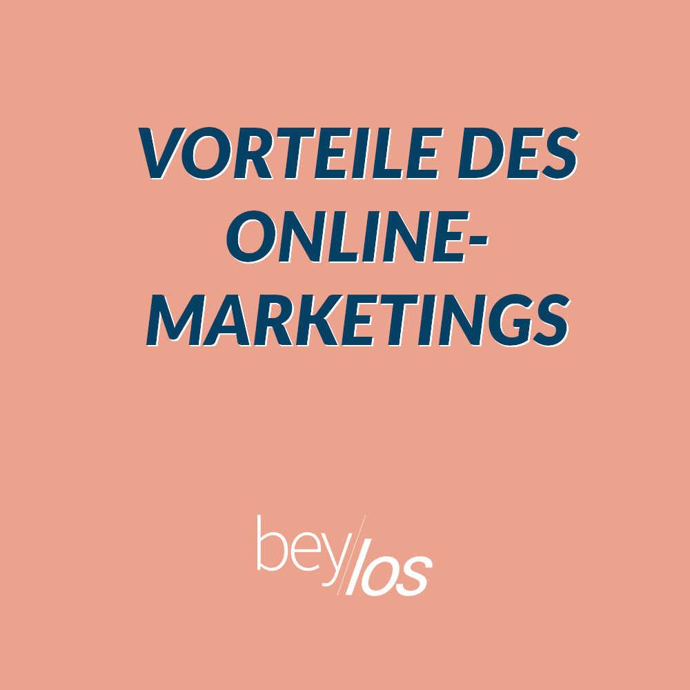 Vorteile des Online-Marketings nutzen: Ein Überblick
