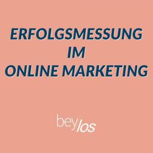 Erfolgsmessung Online Marketing